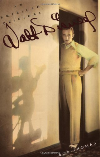 Walt Disney: An American Original (Disney Editions Deluxe)
