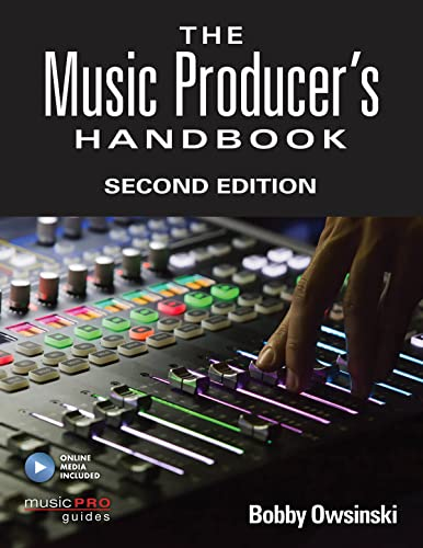 Music Producer's Handbook (Music Pro Guides)