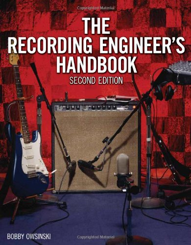 The Recording Engineer's Handbook von Course Technology