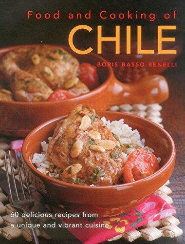 Food and Cooking of Chile von Anness Publishing
