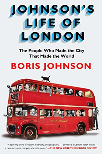 JOHNSONS LIFE OF LONDON: The People Who Made the City That Made the World von Riverhead Books