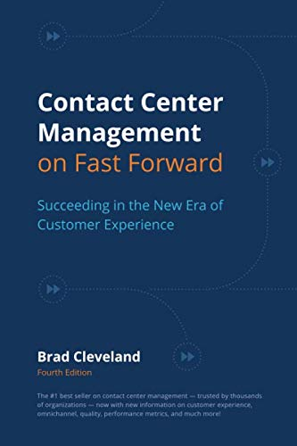 Contact Center Management on Fast Forward: Succeeding in the New Era of Customer Experience von ICMI