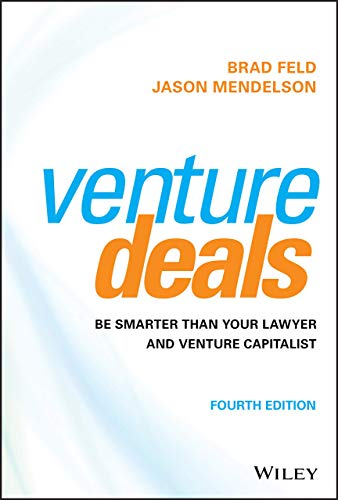 Venture Deals: Be Smarter Than Your Lawyer and Venture Capitalist von Wiley