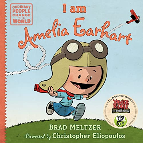 I am Amelia Earhart (Ordinary People Change the World) von Dial Books