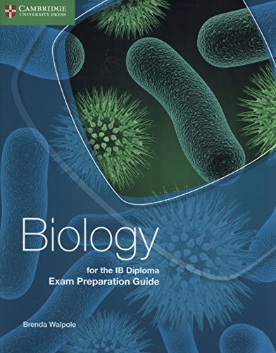 Biology for the IB Diploma Exam Preparation Guide