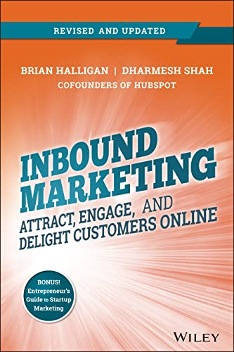 Inbound Marketing, Revised and Updated: Attract, Engage, and Delight Customers Online von Wiley