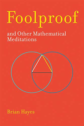 Foolproof, and Other Mathematical Meditations (Mit Press) von The MIT Press