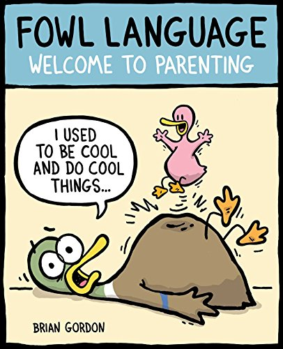Fowl Language: Welcome to Parenting von Andrews McMeel Publishing