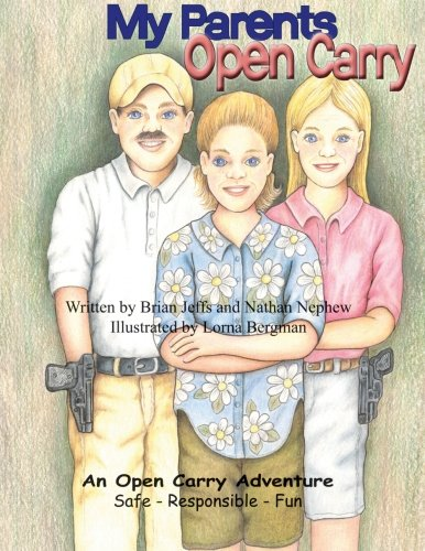My Parents Open Carry von White Feather Press, LLC
