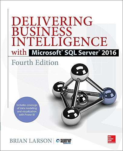 Delivering Business Intelligence with Microsoft SQL Server 2016 von McGraw-Hill Education
