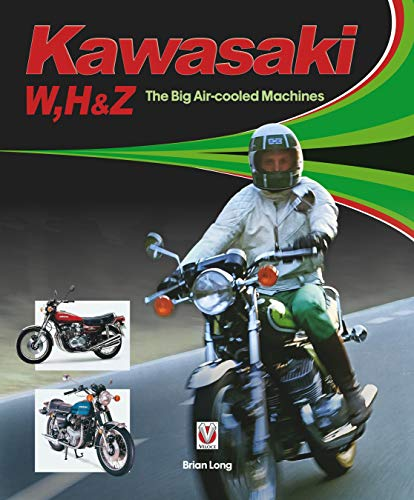 Long, B: Kawasaki W, H1 & Z - The Big Air-cooled Machines von Veloce Publishing Ltd