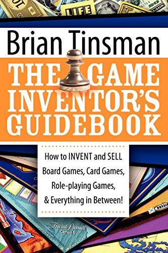 The Game Inventor's Guidebook von Morgan James Publishing
