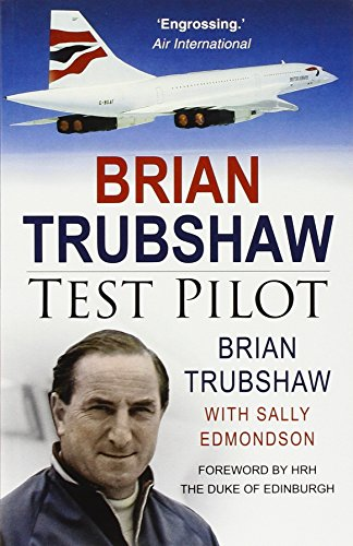 Brian Trubshaw: Test Pilot von Sutton Publishing