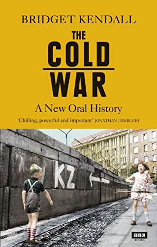 The Cold War: A New Oral History von Ebury Publishing