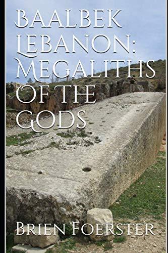 Baalbek Lebanon: Megaliths Of The Gods von Independently published
