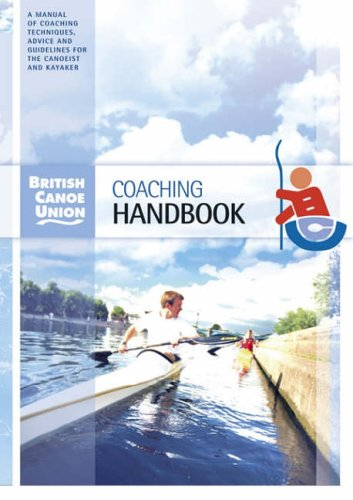 British Canoe Union Coaching Handbook von Cordee