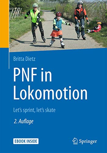 PNF in Lokomotion: Let's sprint, let's skate von Springer