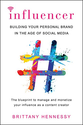 Influencer: Building Your Personal Brand in the Age of Social Media von Penguin LCC US