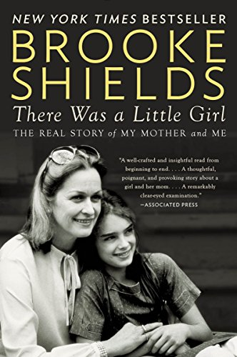 There Was a Little Girl: The Real Story of My Mother and Me von Plume