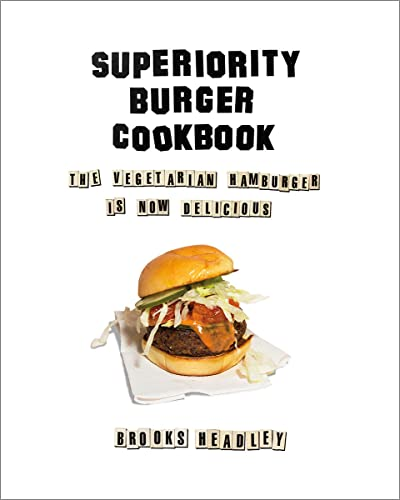 Superiority Burger Cookbook: The Vegetarian Hamburger Is Now Delicious von WW Norton & Co