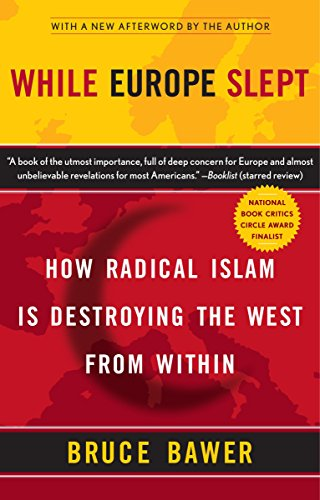 While Europe Slept: How Radical Islam is Destroying the West from Within von Anchor
