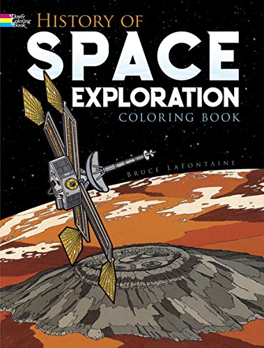 COLOR BK-HIST OF SPACE EXPLORA (Dover History Coloring Book)