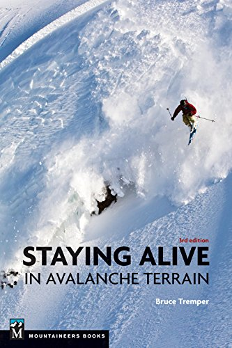 Staying Alive in Avalanche Terrain von MOUNTAINEERS BOOKS