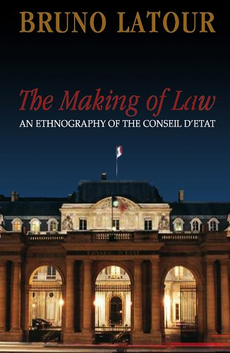 The Making of Law: An Ethnography of the Conseil d'Etat von Polity Press