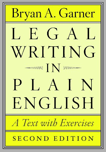 Legal Writing in Plain English, Second Edition: A Text with Exercises (Chicago Guides to Writing, Editing, and Publishing) von University of Chicago Press