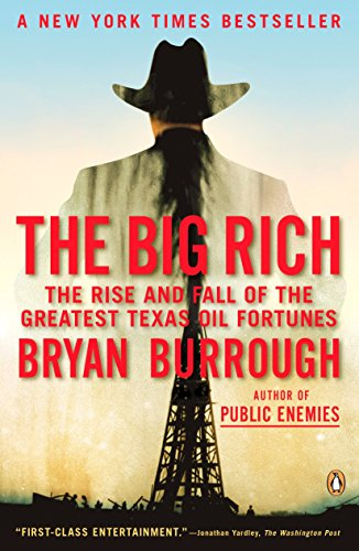 The Big Rich: The Rise and Fall of the Greatest Texas Oil Fortunes von Penguin Books