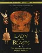 Lady of the Beasts: The Goddess and Her Sacred Animals