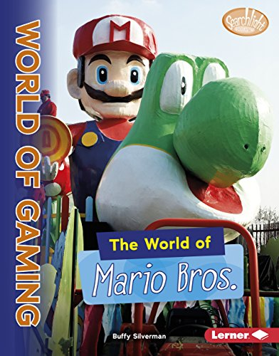 The World of Mario Bros. (Searchlight Books: the World of Gaming) von LERNER PUB GROUP