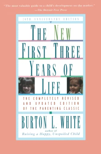 New First Three Years of Life: Completely Revised and Updated von Touchstone