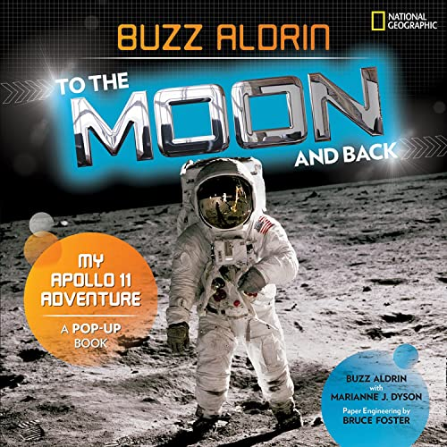 To the Moon and Back: My Apollo 11 Adventure (National Geographic Kids) von National Geographic Children's Books