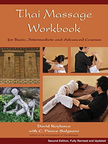 Thai Massage Workbook: For Basic, Intermediate, and Advanced Courses von Findhorn Press