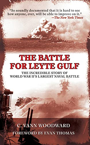The Battle for Leyte Gulf: The Incredible Story of World War II's Largest Naval Battle von SKYHORSE