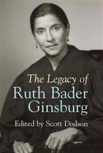 THE LEGACY OF RUTH BADER GINSBURG [Paperback] [Jan 01, 2017] CAMBRIDGE UNIVERSITY PRESS