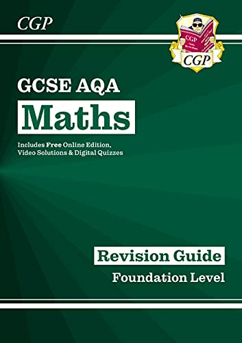 GCSE Maths AQA Revision Guide: Foundation - for the Grade 9- von Coordination Group Publications Ltd (Cgp)