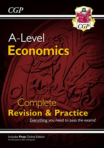 A-Level Economics: Year 1 & 2 Complete Revision & Practice von Coordination Group Publications Ltd (CGP)