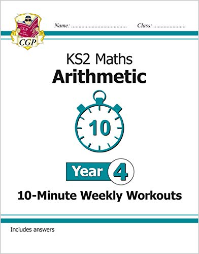 New KS2 Maths 10-Minute Weekly Workouts: Arithmetic - Year 4 von Coordination Group Publications Ltd (CGP)