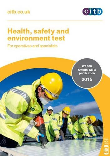 Health, Safety and Environment Test for Operatives and Specialists: GT 100/15 von Construction Industry Training Board (CITB)