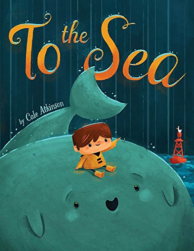 To the Sea von Little, Brown Books for Young Readers