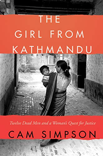 The Girl from Kathmandu: Twelve Dead Men and a Woman's Quest for Justice von Harper Paperbacks