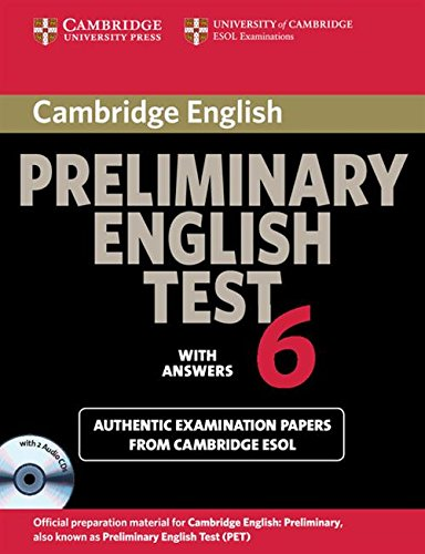 Cambridge Preliminary English Test 6 Self Study Pack (Student's Book with answers and Audio CDs (2)): Official Examination Papers from University of ... (Cambridge Books for Cambridge Exams) von Cambridge University Press
