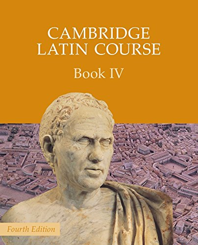 Cambridge Latin Course Book 4 Student's Book von Cambridge University Press