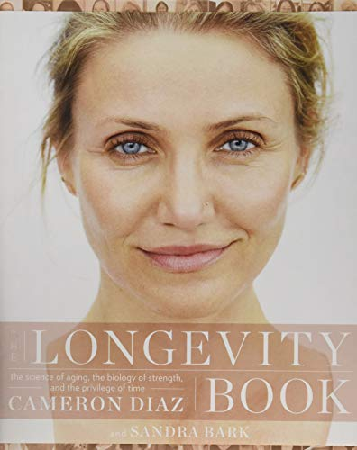 The Longevity Book: The Science of Aging, the Biology of Strength, and the Privilege of Time von Harpercollins Us; Harper Wave