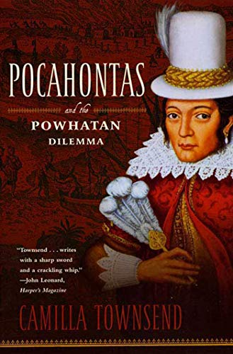 Pocahontas and the Powhatan Dilemma: The American Portraits Series