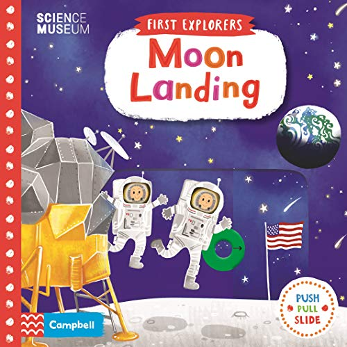 Moon Landing (First Explorers, Band 13) von Campbell Books