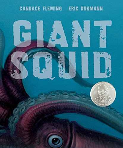 Giant Squid (Robert F. Sibert Informational Book Honor (Awards)) von ROARING BROOK PR