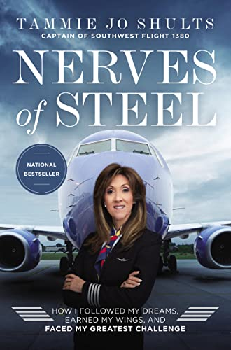 Nerves of Steel: How I Followed My Dreams, Earned My Wings, and Faced My Greatest Challenge von THOMAS NELSON PUB